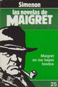 Libro MAIGRET EN LOS BAJOS FONDOS
