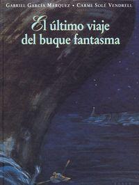 Libro EL ÚLTIMO VIAJE DEL BUQUE FANTASMA