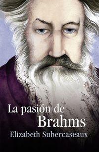 Libro LA PASIÓN DE BRAHMS