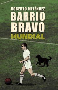 Libro BARRIO BRAVO MUNDIAL