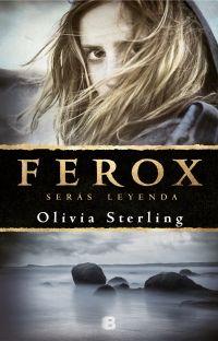 Libro FEROX: SERÁS LEYENDA