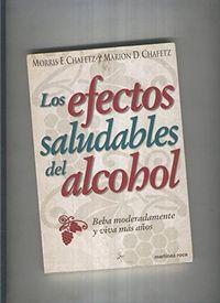Libro LOS EFECTOS SALUDABLES DEL ALCOHOL