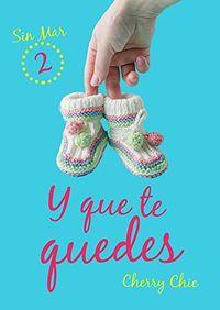 Libro Y QUE TE QUEDES