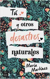 Libro TÚ Y OTROS DESASTRES NATURALES