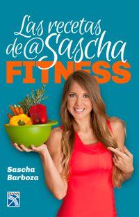 Libro LAS RECETAS DE @ SASCHAFITNESS