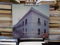 Libro CASAS VIRREINALES: 1782-1804