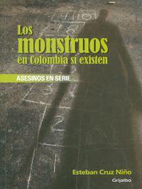 Libro LOS MONSTRUOS EN COLOMBIA SÍ EXISTEN