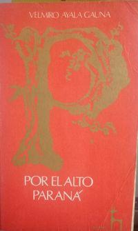 Libro POR EL ALTO PARANÁ