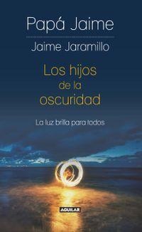 Libro LOS HIJOS DE LA OSCURIDAD
