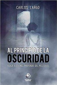 Libro AL PRINCIPIO DE LA OSCURIDAD