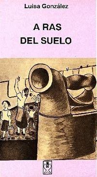 Libro A RAS DEL SUELO