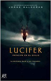 Libro LUCIFER, PRÍNCIPE EN EL EXILIO