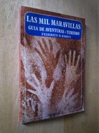 Libro LAS MIL MARAVILLAS, GUÍA DE AVENTURAS Y TURISMO