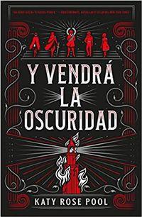 Libro Y VENDRÁ LA OSCURIDAD