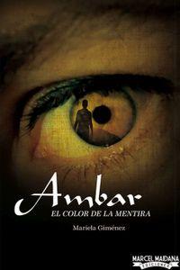Libro AMBAR - EL COLOR DE LA MENTIRA