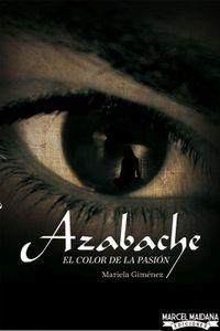 Libro AZABACHE: EL COLOR DE LA PASIÓN