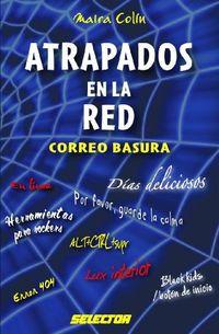 Libro ATRAPADOS EN LA RED: CORREO BASURA