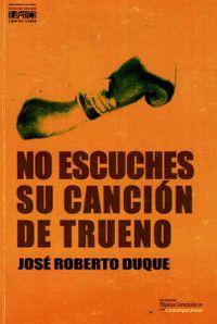 Libro NO ESCUCHES SU CANCIÓN DE TRUENO