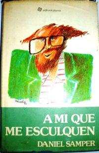 Libro A MÍ QUE ME ESCULQUEN