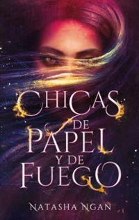 Libro CHICAS DE PAPEL Y DE FUEGO