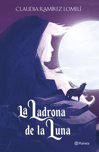 Libro LA LADRONA DE LA LUNA