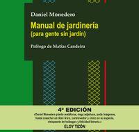 Libro MANUAL DE JARDINERÍA (PARA GENTE SIN JARDÍN)