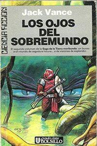 Libro LOS OJOS DEL SOBREMUNDO (TIERRA MORIBUNDA #2)