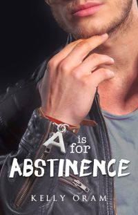 Libro A IS FOR ABSTINENCE (V IS FOR VIRGIN #2)