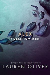 Libro ALEX (DELIRIUM #1.1)