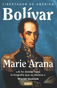 Libro BOLÍVAR: LIBERTADOR DE AMÉRICA