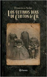 Libro LOS ÚLTIMOS DÍAS DE CLAYTON & CO