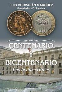 Libro CENTENARIO Y BICENTENARIO. LOS TEXTOS CRÍTICOS