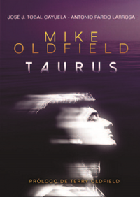 Libro MIKE OLDFIELD. TAURUS.