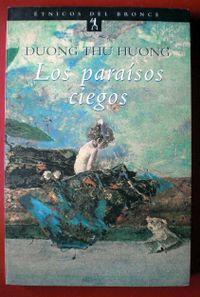 Libro LOS PARAISOS CIEGOS