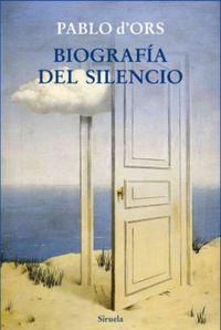 Libro BIOGRAFÍA DEL SILENCIO