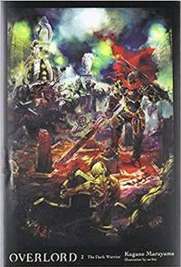 Libro Overlord, Vol. 2 (light novel): The Dark Warrior