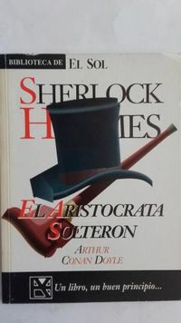 Libro EL ARISTÓCRATA SOLTERÓN