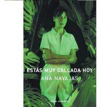 Libro ESTÁS MUY CALLADA HOY