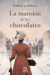 Libro LA MANSIÓN DE LOS CHOCOLATES