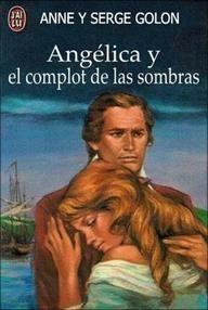 Libro ANGÉLICA Y EL COMPLOT DE LAS SOMBRAS (ANGÉLICA #10)