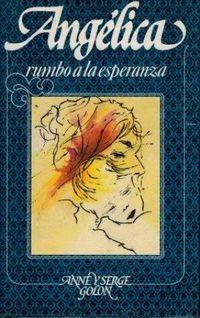 Libro ANGÉLICA: RUMBO A LA ESPERANZA (ANGÉLICA #13)