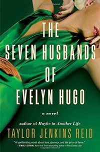 Libro THE SEVEN HUSBANDS OF EVELYN HUGO