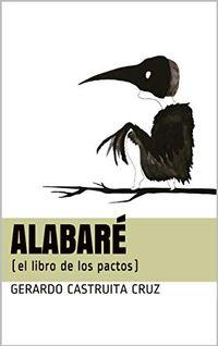 Libro ALABARÉ: EL LIBRO DE LOS PACTOS