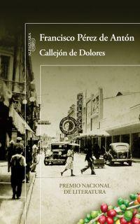 Libro CALLEJÓN DE DOLORES