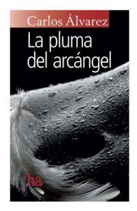 Libro LA PLUMA DEL ARCÁNGEL