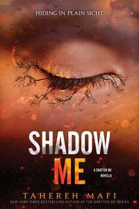 Libro SHADOW ME (SHATTER ME #4.5)