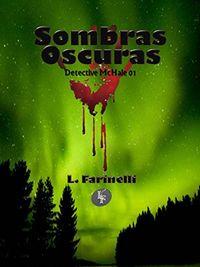 Libro SOMBRAS OSCURAS (DETECTIVE MCHALE #1)