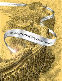 Libro LOS DESAPARECIDOS DEL CLARODELUNA #2