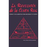 Libro LA REVOLUCIÓN DE LA COMIDA REAL