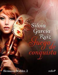 Libro JUEGO DE CONQUISTA (HERMANAS WITHLER #2)